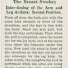 The breast stroke; inter-timing of the arm and leg actions: second position.