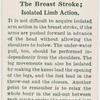 The breast stroke; isolated limb action.
