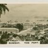 Bombay, the port.