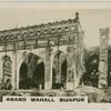 Bijapur.  Anand Mahall.