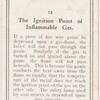 The ignition point of inflammable gas.
