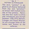Pottery & Porcelain.