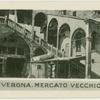 Verona.  Mecato Vecchio.