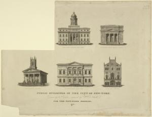 Public buildings in the City of New-York. Buildings shown are Merchant's Exchange, Wall-Street; 2nd Unitarian Church, Mercer C. Prince;  Jew's Synagogue, Elm Street; U.S. Branch Bank, Wall-Street; Masonic Hall, Broadway / drawn by A. J. Davis ; engraved by Wm. D. Smith ; for the New-York mirror. 1829.