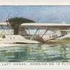 Deutsche Luft Hansa: Dornier DO. 18 Flying-Boat.