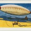 The first airship.