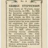 George Stephenson.  First locomotive engine.