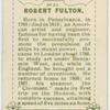 Robert Fulton.  Steamboat.