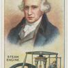 James Watt.  Steam engine.