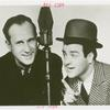 Amusements - Performers and Personalities - Bud Abbott and Lou Costello with microphone