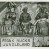 Amusements - Shows and Attractions - Frank Buck's Jungleland - African drummers