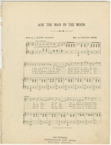 Ask the man in the moon / words by J. Cheever Goodwin ; music by Woolson Morse.