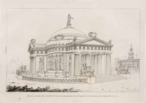 View of a design for a monument and to perpetuate the victories of Trafalgar and Waterloo, &c. &c.