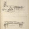 No. XVII. Bridge across the Conaree in South Carolina; No. XVIII. Frame-work of the bridge across the Congaree.