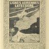 L'affiche des lignes aériennes Latécoère.