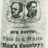 """Our ticket, Our Motto: This is a White Man's Country; Let White Men Rule."" Campaign badge supporting Horatio Seymour and Francis Blair, Democratic candidates for President and Vice-President of the Unites States, 1868."