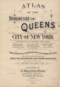 Atlas of the Borough of Queens. City of New York complete in Three Volumes. Volume Two, First and Second Wards. Long Island City and Newtown. [Title page]