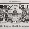 Economics and Politics, Why Negroes Should Be Socialists.