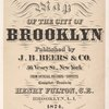 Farm Line Map of the City of Brooklyn Published by J.B. Beers & co., 36 Vesey St., New York. From official records and surveys compiled and drawn by Henry Fulton, C.E., Brooklyn, L.I. 1874. Entered according to act of Congress A.D. 1874 by J.B. Beers & co. in the office of the librarian of congress at Washington D.C. [Title Page]