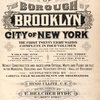 Atlas of the borough of Brooklyn City of New York. The First Twentyeight Wards complete in Four Volumes. Four additional Volumes for the Four new Wards will complete the entire Borough. Volume One, Embraces Sections 1, 2, 3 & 4. Volume Two, Embraces Sections 5, 6 & 7. Volume Three, Embraces Sections 8, 9, 10 & 11. Volume Four, Embraces Sections 12, 13 & 14.Newly constructed and based upon official maps and plans on file in the municipal building and registers office (Hall of records) Supplemented by careful field measurements and observations. By and under the direction of Hugo Ullitz, C. E., Published by E. Belcher Hyde, 97 Liberty Street, Brooklyn, 1905, Volume Four. [Title Page.]