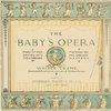 The Baby's Opera.
