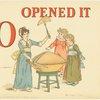 O Opened It
