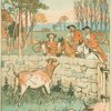 [The huntsmen stop to inspect a calf.]