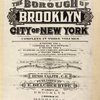 Atlas of the borough of Brooklyn City of New York. Complete in Three Volumes. Volume One containing the first 28 Wards. Volume Two, Flatbush and New Utrecht, (29th & 30th Wards.) Volume Three, Gravesend and Flatlands, (31st & 32nd Wards.) Based upon official maps and plans on file in the various city offices. Supplemented by careful field measurements and observations. By and under the direction of Hugo Ullitz, C. E., Published by E. Belcher Hyde, 97 Liberty Street, Brooklyn, 5 Beekman St., Manhattan, 1916, Volume One. [Title Page.]