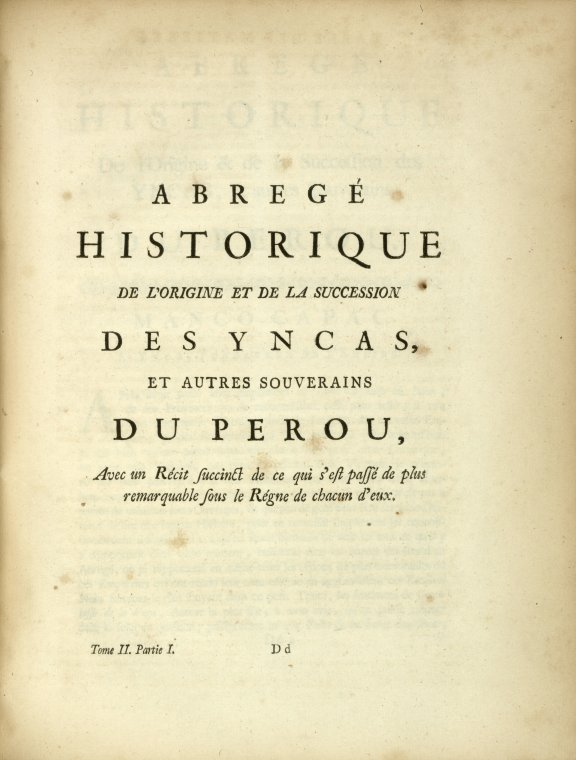 This is What Antonio de Ulloa and Extract from Garcilasso de la Vega Looked Like  in 1752
