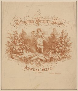 Lithographic Printers Union Annual Ball [invitation]