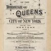 "Atlas of the borough of Queens city of New York Volume Two A. Newtown Ward 2. Based upon official plans and Maps on file in the various city offices, supplemented by careful field measurements and personal observations. By and under the supervision of Hugo Ullitz, C.E. Published by E. Belcher Hyde, 5 Beekman St., ""Temple Court"" Manhattan. 97 Liberty st., Brooklyn. 1915. Volume Two A."