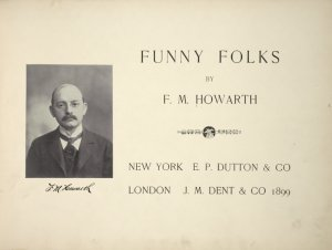 Funny folks / by F.M. Howarth  (Title page)