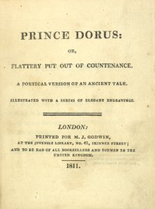 Prince Dorus, or, Flattery put out of countenance: a poetical version of an ancient tale, illustrated with a series of elegant engravings