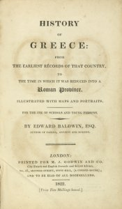 History of Greece: from the earliest records of that country, to the time in which it was reduced to a Roman province. Illustrated with maps and portraits. For the use of young persons