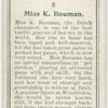 Miss K. Bouman, (Holland).