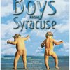 Rogers and Hart's The boys from Syracuse. The boys are back on Broadway!
