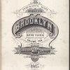 Insurance Maps of the Brooklyn city of New York Volume Ten. Published by the Sanborn map co. 11, Broadway, New York. 1905.