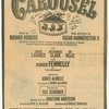Carousel. Music by Richard Rodgers. Book and lyrics by Oscar Hammerstein II...