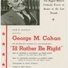 [Flyer advertising I'd Rather be Right in its pre-Broadway engagement at the Colonial Theatre (Boston, Mass.)]