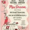 Rodgers & Hammerstein present Helen Traubel William Johnson in a new musical Pipe Dream co-starring Judy Tyler...