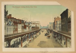 The Bowery, looking North, New York.
