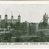 Tower of Londonand Tower Bridge.