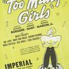 "George Abbott presents The queen of all musical comedies ""Too many girls""..."