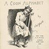 A coon alphabet. (Frontispiece)