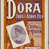 Dora, Dora, I adore her