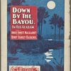 Down by the bayou, in old Alabam