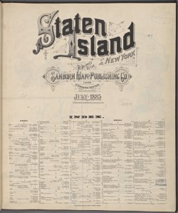 Staten Island, New Yorkm Published by the Sanborn Map and Publishing Co. Limited, 117 Broadway, New York. July 1885.