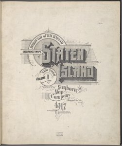 Borough of Richmond Insurance Maps of Staten Island, New York. Volume One. Published by the Sanborn Map Company, 11 Broadway, New York. 1917.