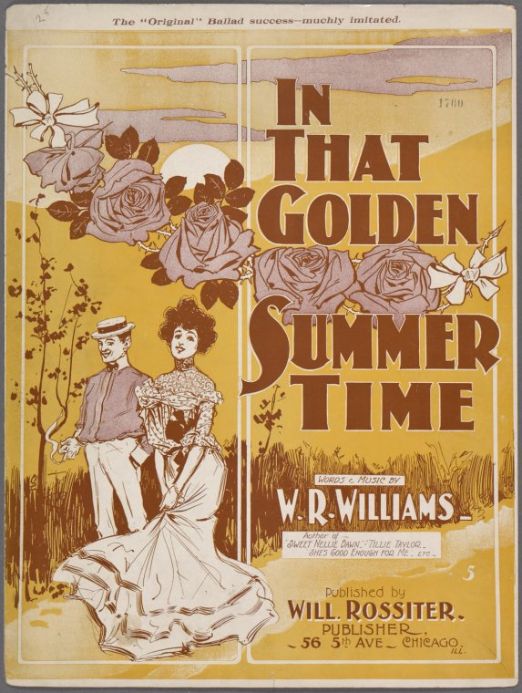 In that golden summer time / words and music by W. R. Williams.