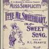 Love me, sweetheart, in song